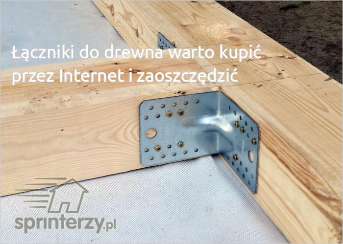 Łączniki budowlane do drewna - oszczędności przy kupnie przez Internet